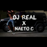 "VIDEO: DJ Real – ""Number 1"" ft . Naeto C"