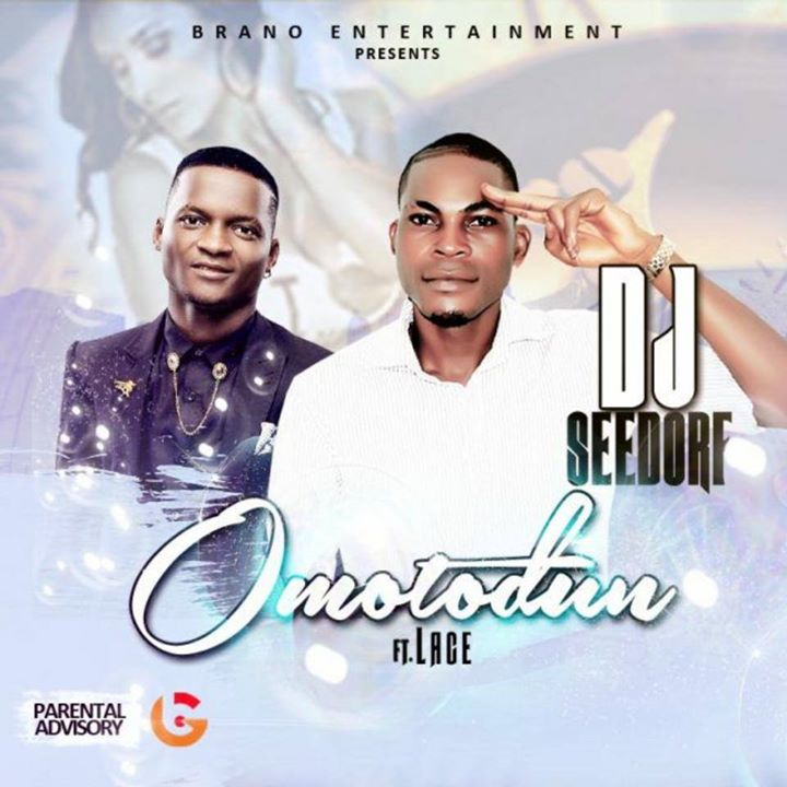 DJ Seedorf Ft Lace - Omo To Dun-ART