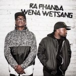 "VIDEO: DJ Switch – ""Ra Phanda Wena Westang"" ft. Cassper Nyovest"