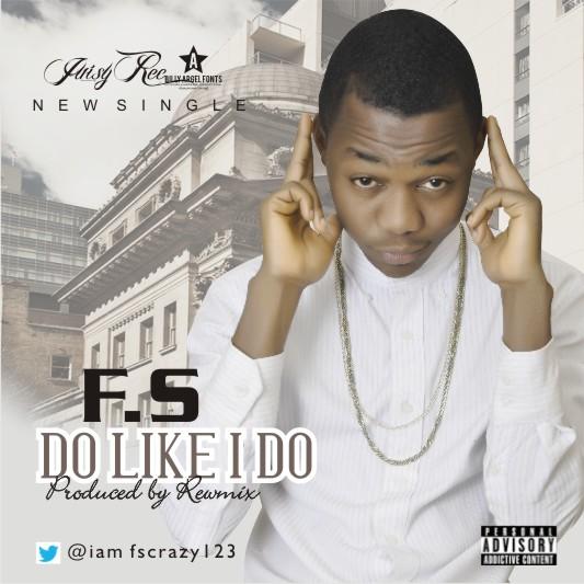 FS - Do Like I Do-ART
