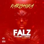 """Falz – """"Karishika"""" ft. Phyno & Chigul (Prod by Sess)"""