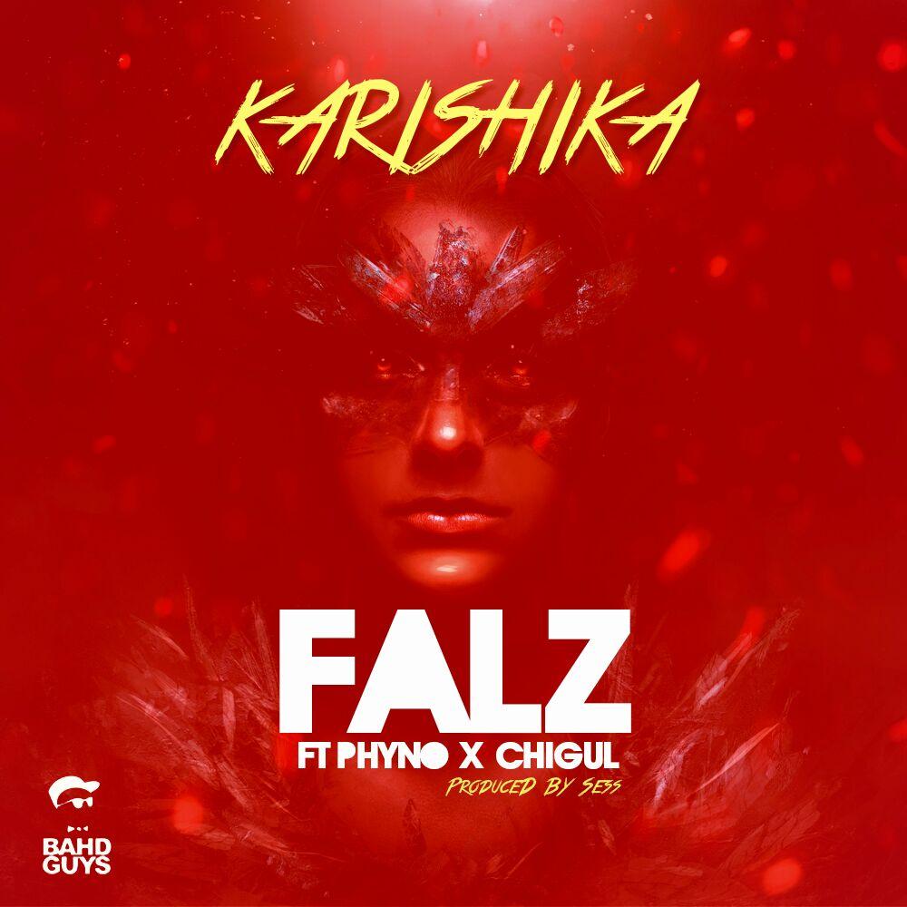 Falz - Karishika ft. Phyno & Chigul-ART