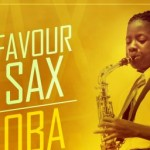 "Favour Sax – ""Oba (King)"""