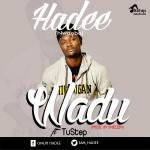 """Hadee – """"Wado"""" ft. Tustep"""