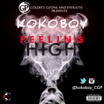 "Kokoboy – ""Feeling High"""