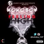 """Kokoboy – """"Feeling High"""""""