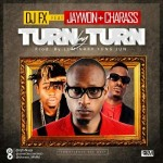 "DJ FX – ""Turn By Turn"" ft. Jaywon & Charass"