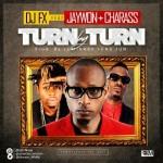 "DJ FX – ""Turn By Turn"" ft. Jaywon & Charass"