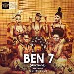 "Ben 7 – ""Akorede"" ft. Oritse Femi"