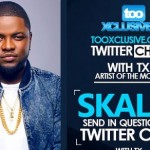 "Join #TXTwitterChat Today by Noon with #TxAOTM – ""Skales"""