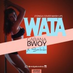 """Gabanabwoy – """"Wata"""" ft. Sarkodie"""