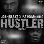 """JoshBeatz – """"Hustler (Freestyle)"""" ft. Patoranking"""