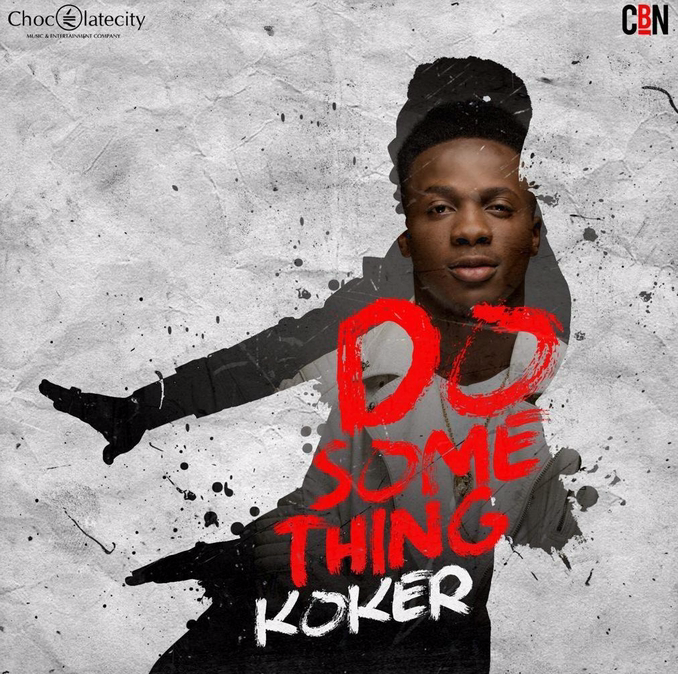 KOKER-DO SOMETHING-ART