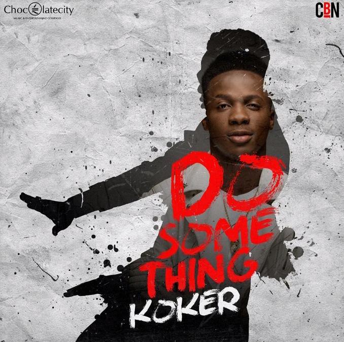 KOKER-DO SOMETHING-ART