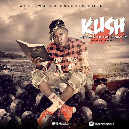 KUSH_Message To The Industry