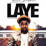 """PREMIERE: Kiss Daniel – """"Laye"""" (Prod by DJ Coublon)"""
