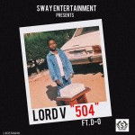 "Lord V – ""504"" ft. D-O"