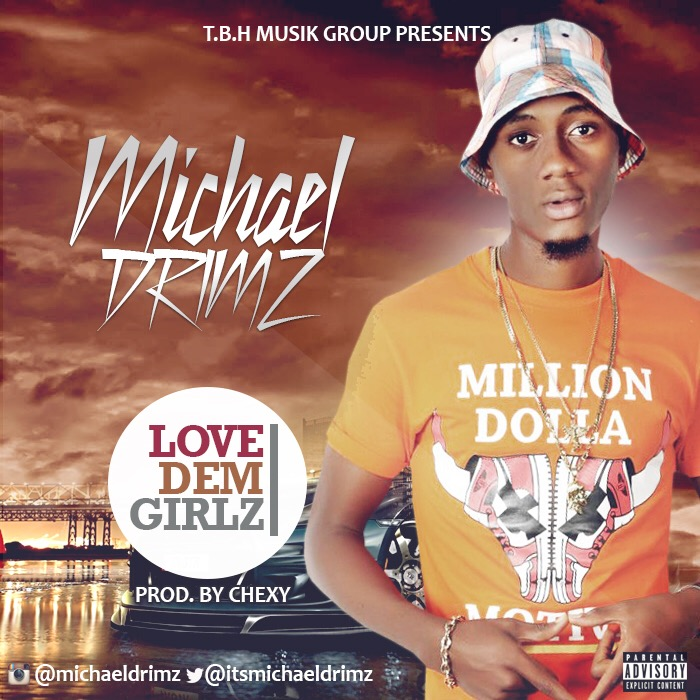 Michael Drimz - Love Dem Girlz-ART