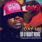 "Modenine – ""Do U Want More"""