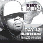 "Modenine – ""Rise Up To Dance"""
