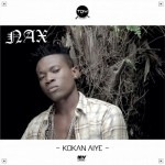 N.A.X – Kokan Aiye (Prod. by Jay Stuntz)