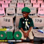 "Olamide – ""Bobo"" (Prod by Young John)"