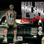 "Barry Mayne – ""Real N*gga Don Show Lag"""