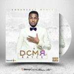 "Rayce – ""African Beauty"" ft. M.I + Dey Call Me Rayce #DCMR [E.P]"