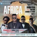 "Rundatrax – ""Africa"" ft. Runtown, Diamond & Teddy-A"