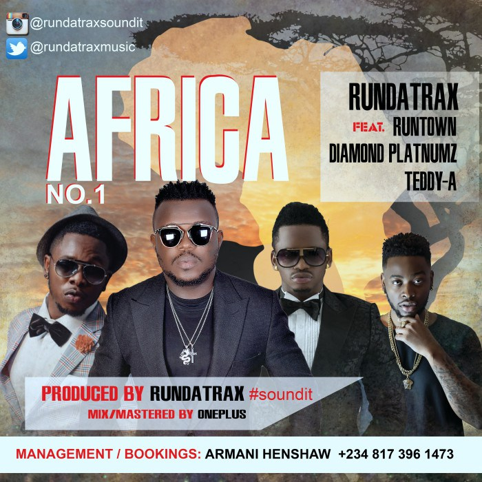 Rundatrax - Africa ft. Runtown, Diamond & Teddy-A-ART