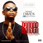"VIDEO: Sammy Davids – ""Banger"""