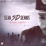 """SD – """"Almost Famous"""" (Freestyle)"""