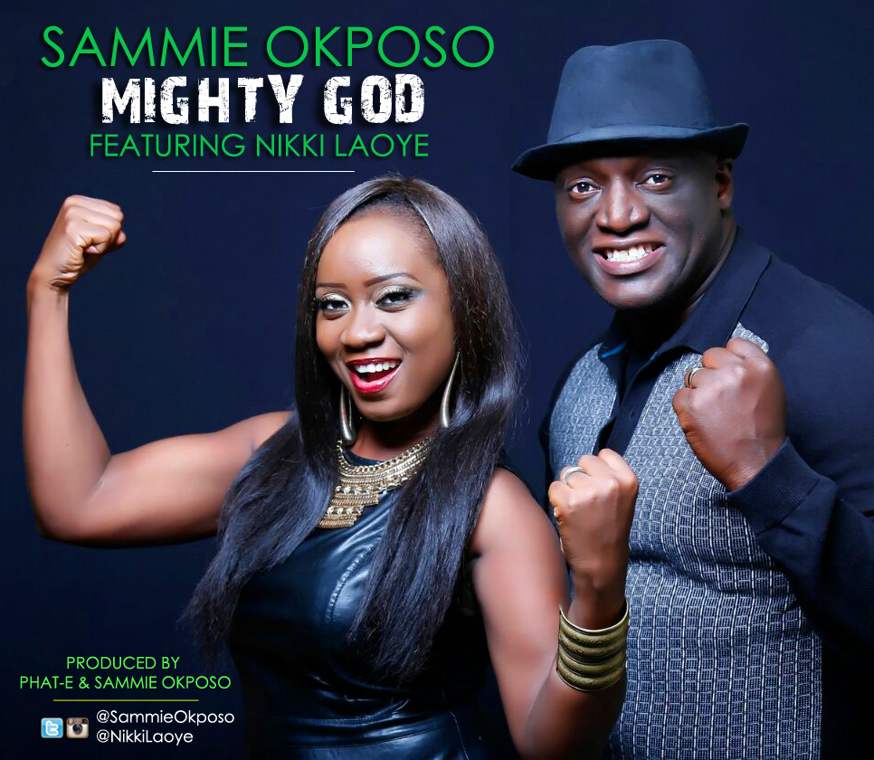 Sammie Okposo - Mighty God ft. Nikki Laoye-ART