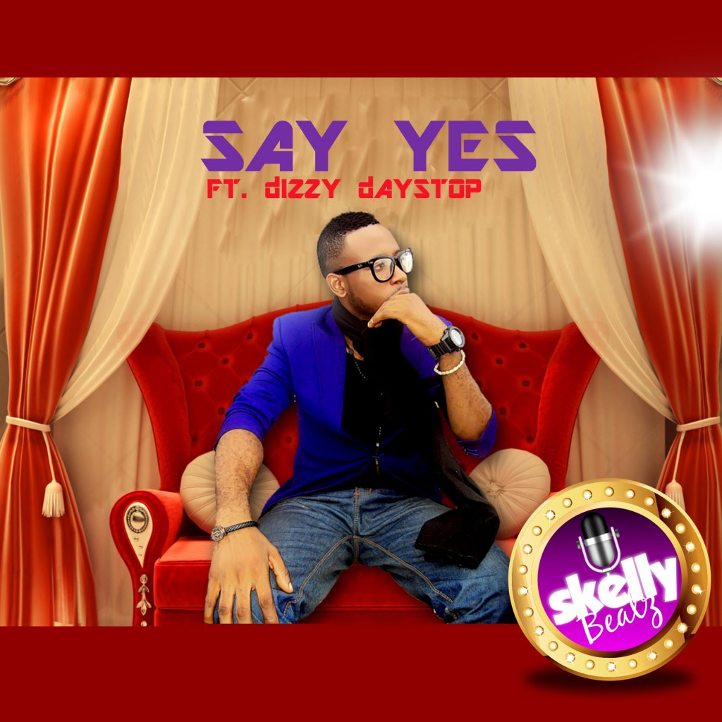 Skellybeatz-Say Yes