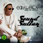 "Sound Sultan – ""Obalola"""