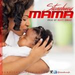 """Stonebwoy – """"Mama"""""""