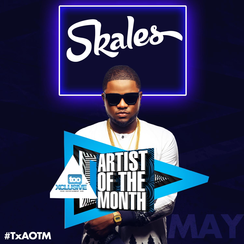 TX Artiste of the Month #TxAOTM – Skales [POSTER]