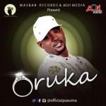 """Pasuma – """"Oruka"""" (Prod. by DJ ToxiQ)"""