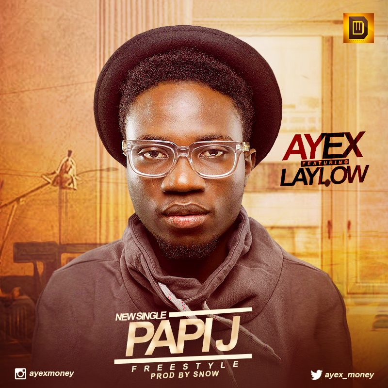 ayex Papi j freestyle2(1)