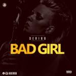 """Deribb – """"Bad Girl"""""""