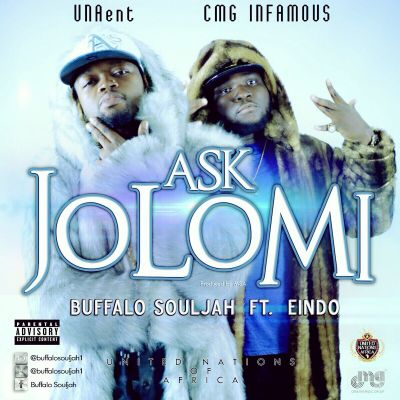 Buffalo Soulja - Ask Jolomi ft Eindo-ART