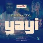 "K-Solo – ""Yayi"" ft. CDQ"