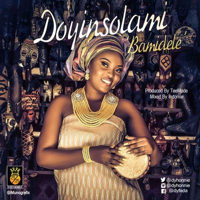 Doyinsola - Bamidele (Prod. TeeMode)ART