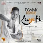 "Dammy Krane – ""Kayefi"""