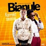 """Korrekt – """"Bianule"""" ft. Solidstar"""