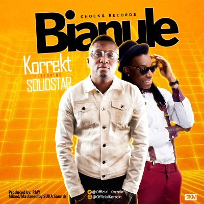 Korrekt - Bianule ft. Solidstar-ART