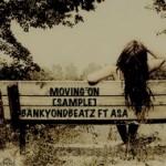 "BankyOnDbeatz – ""Moving On"" ft. Asa"