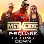 "Mokobé – ""Getting Down"" ft. P-Square"