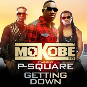 Mokobé - Getting Down ft. P-Square-ART