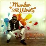 """OlaZee – """"Murder She Wrote"""" (Prod. by Frankie Free)"""